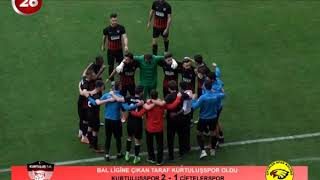 Kurtuluşspor 2 - Çiftelerspor 1 BAL Baraj Maçı