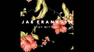Stay With Me - Sam Smith | Jae Franklin cover