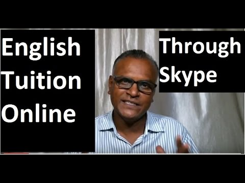 English Tuition Online !Through Skype! English Tuition Online By An Indian Teacher
