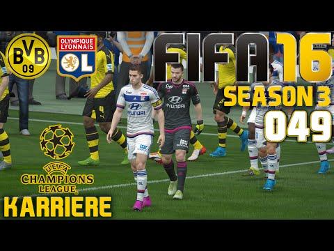 FIFA 16 KARRIERE [SEASON 3] [048] - CL: Dortmund vs. Olympique Lyon ✦ Let's Play FIFA 16