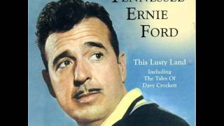 Watch Tennessee Ernie Ford The Ballad Of Davy Crockett video