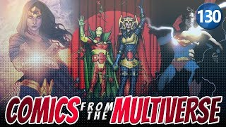Comics From The Multiverse #130: Excelsior (DC Comics Podcast)