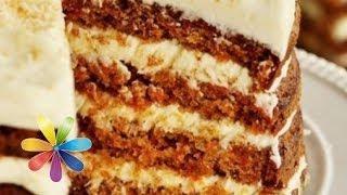 Как приготовить морковный пирог - Рецепт от Все буде добре - Выпуск 367 - 02.04.14