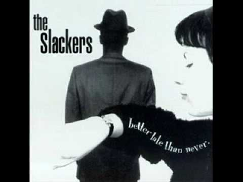 Slackers - Our Day Will Come