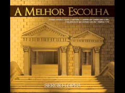 SERGIO LOPES A MELHOR ESCOLHA CD COMPLETO