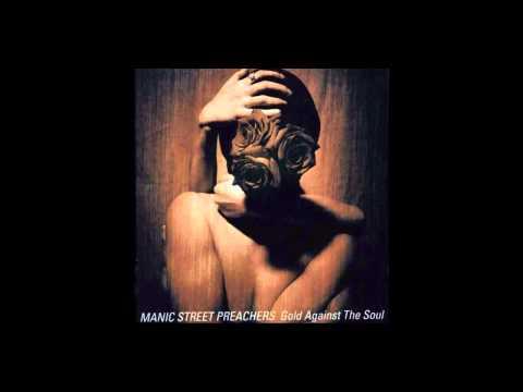 Manic Street Preachers - La Tristesse Durera Scream To A Sigh