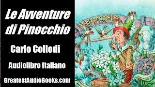 LE AVVENTURE DI PINOCCHIO - Carlo Collodi | AUDIOLIBRO ITALIANO - GreatestAudioBooks.com