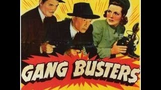Gang Busters 1 - 6 (1943)