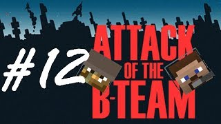 Attack of the B-Team (12) - Steve