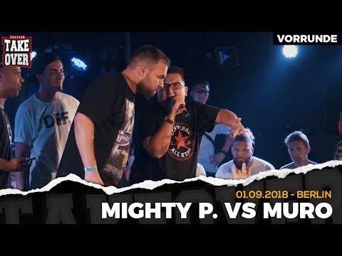 Mighty P. vs. Muro - Takeover Freestyle Contest | Berlin 01.09.18 (VR 1/4)