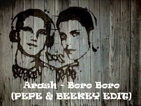 Arash - Boro Boro (PEPE & BEEKEY EDIT)