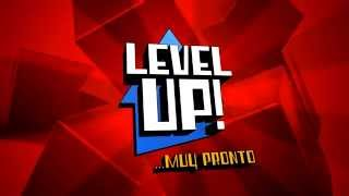 LEVEL UP! - Promo Expectativa