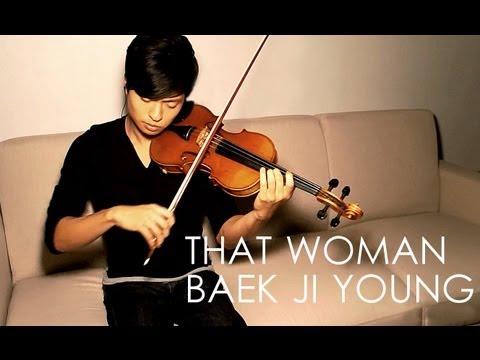 Download Lagu That Woman (Secret Garden OST) Violin Cover - Baek Ji Young - Daniel Jang MP3 Free