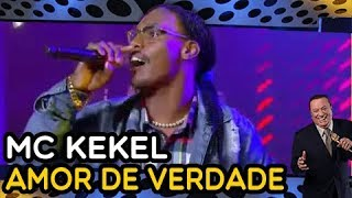 Mc Kekel Canta 34 Amor De Verdade 34 Programa Raul Gil