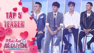 Khúc hát se duyên| teaser tập 5: Kiều Minh Tuấn hào hứng với nhóm F4 phiên bản Việt