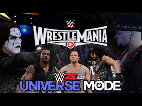 Wwe 2k15 Universe Mode - Ep 12 - wrestlemania 31! [wwe Universe Xbox One   Ps4   Next Gen Part 12] video