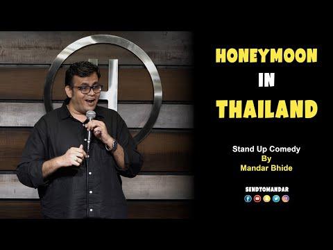 Honeymoon In Thailand -Stand Up Comedy by Mandar Bhide