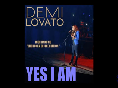 Demi Lovato - Yes I Am (Nova Música by DEMI LOVATO)