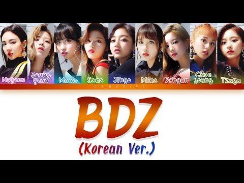 TWICE (트와이스) - BDZ (Korean Ver.) [Color Coded Lyrics/Han/Rom/Eng]