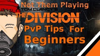 PvP Tips for Beginners | The Division 1.8.2
