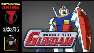 Mobile Suit Gundam - Did You Know Anime? Feat. August Ragone