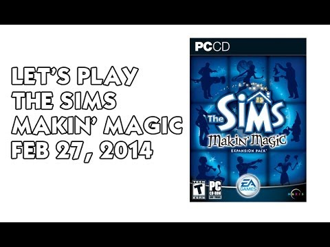Let's Play The Sims Makin Magic -- Producer Gameplay