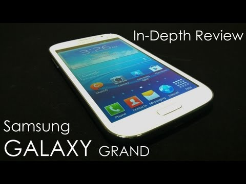 Samsung Galaxy Grand Full Review (& Comparison vs Galaxy S3)  - Cursed4Eva.com