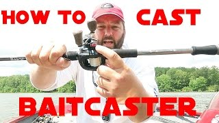 Fishing - How to Cast a Baitcaster Reel
