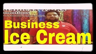 how to make ice cream business idea