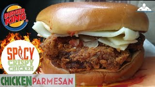 Burger King® Spicy Crispy Chicken Parmesan Review! 🍔👑🔥🐔