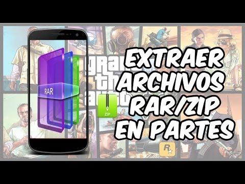 Extraer Archivos RAR/ZIP (Juegos) en PARTES desde [Android & PC]