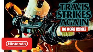 Travis Strikes Again: No More Heroes - Electric Thunder Tiger II Trailer - Nintendo Switch