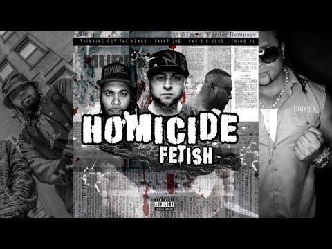 Saint Joe Ft. Chris Rivers & Chino XL Homicide Fetish rap music videos 2016
