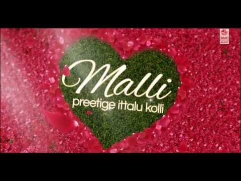 Malli Kannada Trailer | Latest Kannada Songs | Malli Movie Trailer Hd video