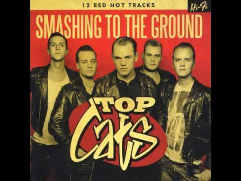 Top Cats - Smashing To The Ground (album)