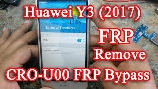 Huawei Y3 (2017) CRO U00 FRP Bypass   100% Work  
