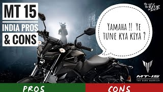 YAMAHA MT 15 PROS & CONS | DON'T BUY MT-15 WITHOUT WATCHING THIS !!