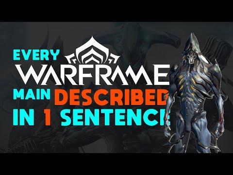 Every Warframe main described in 1 sentence
