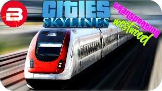 Cities Skylines Gameplay - SOUTH ISLAND TRAIN LOOP (Cities: Skylines WESTWOOD Scenario) #3
