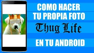 Como Hacer/Crear Tu Propia Foto Thug Life/Turn Down For What/Deal With It | Deriam Ladines