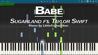 Download Lagu Sugarland ft Taylor Swift - Babe (Piano Cover) Synthesia Tutorial by LittleTranscriber Gratis STAFABAND