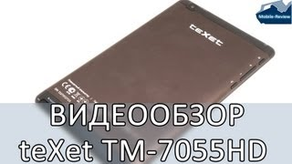 Видеообзор teXet TM-7055HD 3G