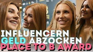 Influencern GELD abzocken beim Place To B Award !!!