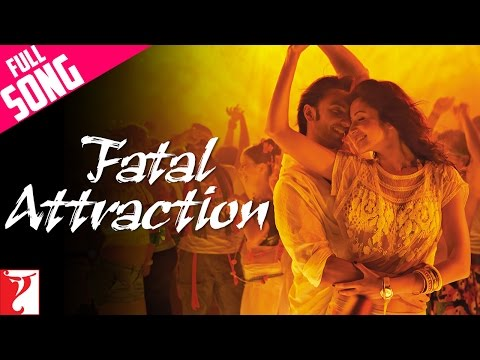 Fatal Attraction - Full Song - Ladies Vs Ricky Bahl - Ranvir Singh | Anushka Sharma video