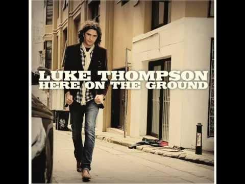 Luke Thompson - Here On The Ground