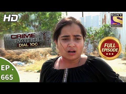 Crime Patrol Dial 100 - Ep 665 - Full Episode - 8th December, 2017 thumbnail