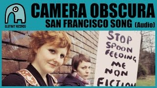 Watch Camera Obscura San Francisco Song video