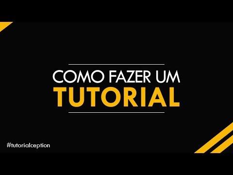 TUTORIAL: Como fazer um TUTORIAL/Vídeo-aula thumbnail