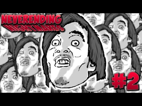 Neverending Nightmares - Part 2 - WHY DOES EVERYONE WANNA MAKE OUT WITH ME?!