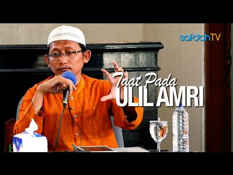 Kajian Islam: Ta'at Pada Ulil Amri (Tafsir An-Nisaa':59) - Ustadz Badru Salam, Lc
